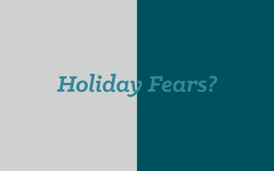holiday fears
