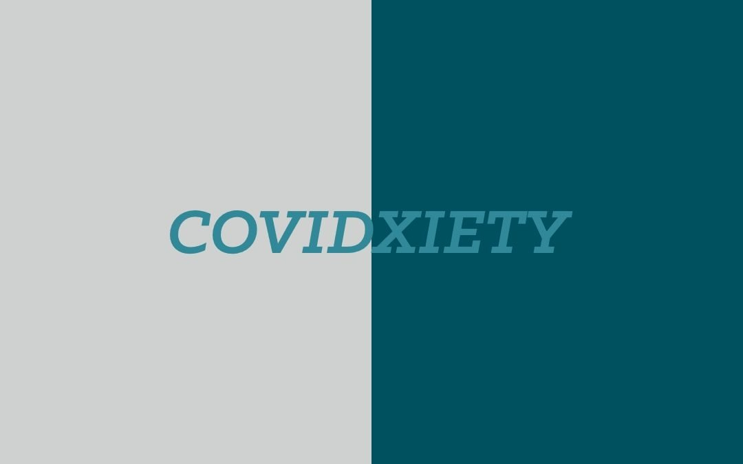#covidxiety