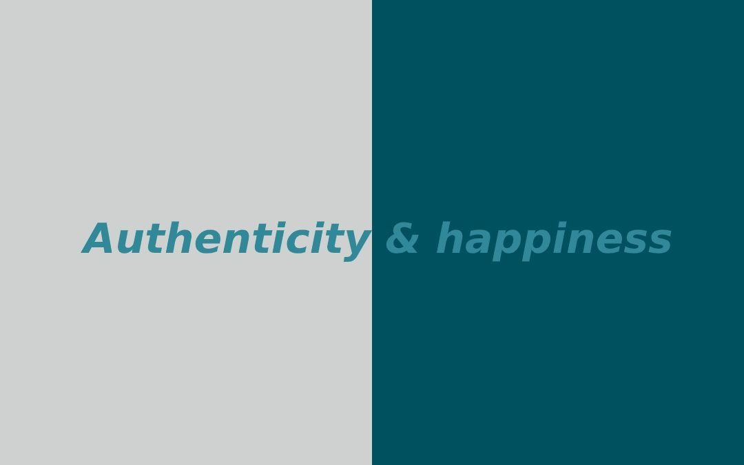 Authenticity and Happiness