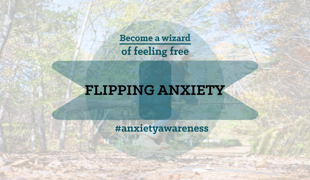 flipping anxiety