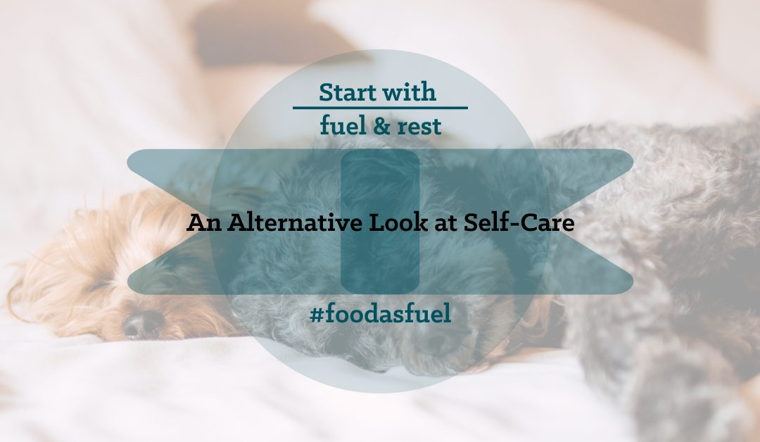 an alternative look at self care