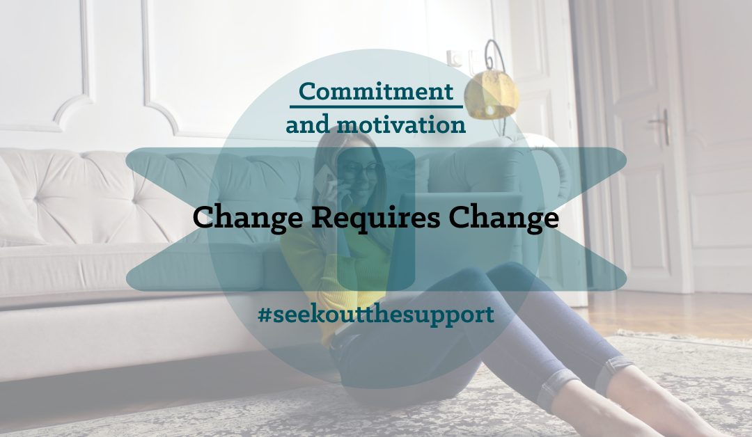 change requires change