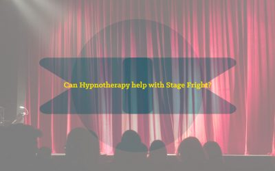 Can Hypnotherapy help with Stage Fright?
