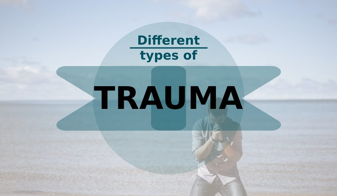 What Are Different Types of Trauma?
